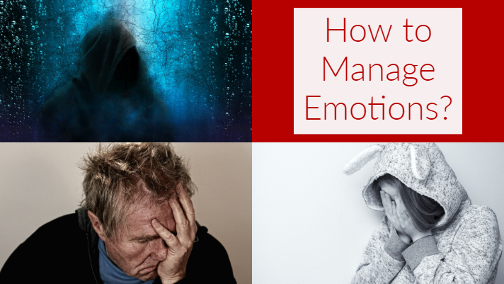 How to Manage Emotions?