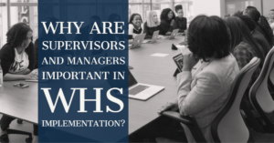 WHS for Managers and Supervisors